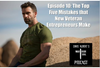 Episode 10: The Top Five Mistakes that New Veteran Entrepreneurs Make