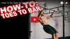 How to do Toes to Bar Leg Raises