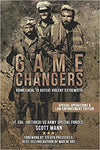 Game Changers: Going Local to Defeat Violent Extremists by Scott Mann