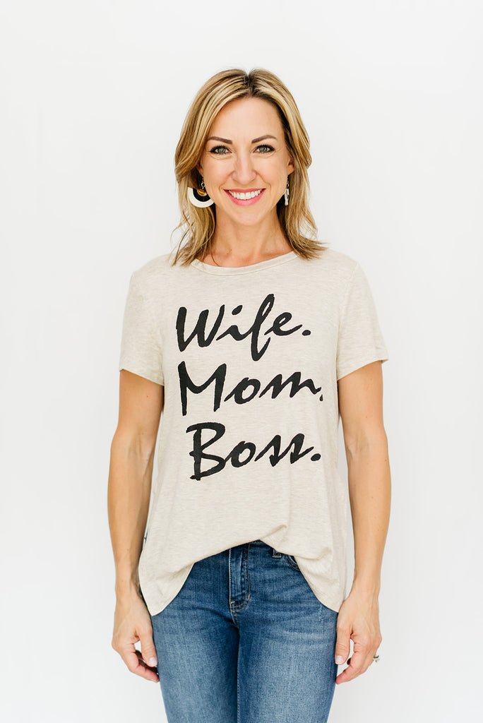 Wife. Mom. Boss Tee in Oatmeal