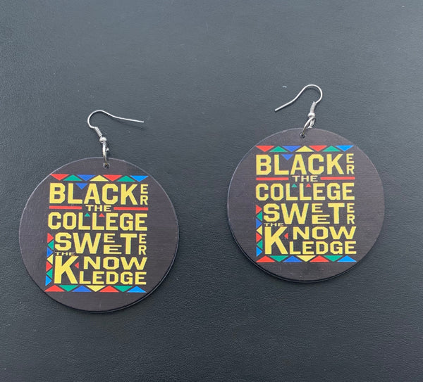 Blacker the College Sweeter the Knowledge - Natural Couture