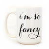 Moon and Lola I'm So Fancy Mug - Christina Maries Boutique