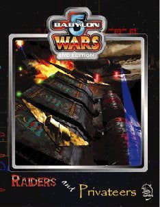 Babylon 5 Wars Raiders & Privateers