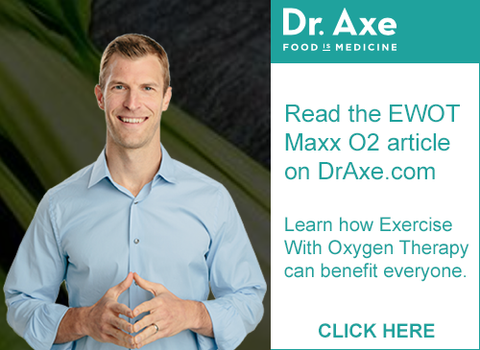 EWOT - Maxx O2 Article Dr. Axe.com