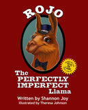 Rojo: The Perfectly Imperfect Llama