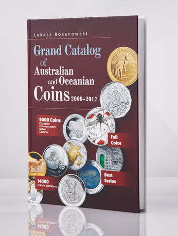 Grand Catalog of Australian and Oceanian Coins 2000 - 2017 view 1 - Art in Coins