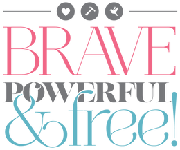 Brave, Powerful & Free