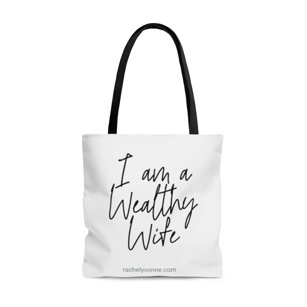 I AM a wealthy wife  Tote Bag