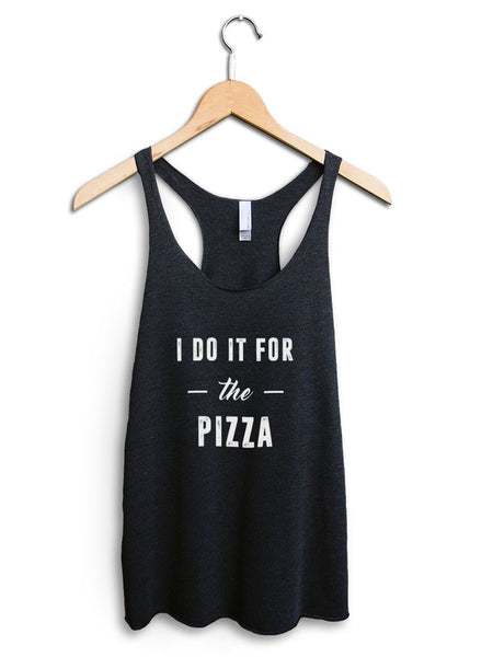 I Do It For The Pizza Women's Black Tank Top