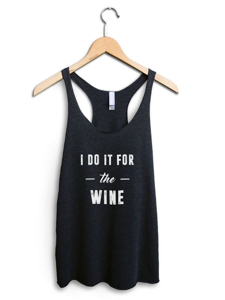 I Do It For The Wine Women's Black Tank Top