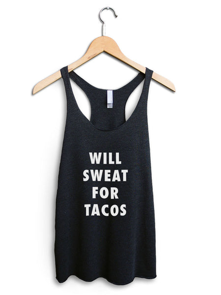 Will Sweat For Tacos Women's Black Tank Top