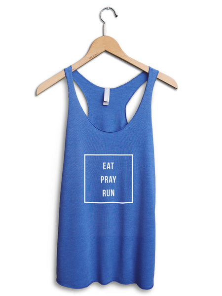 Eat Pray Run Women's Blue Tank Top