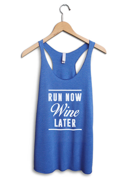 Run Now Wine Later Women's Blue Tank Top
