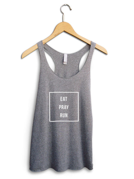 Eat Pray Run Women's Gray Tank Top