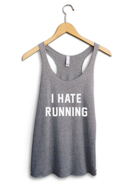 I Hate Running Women's Gray Tank Top