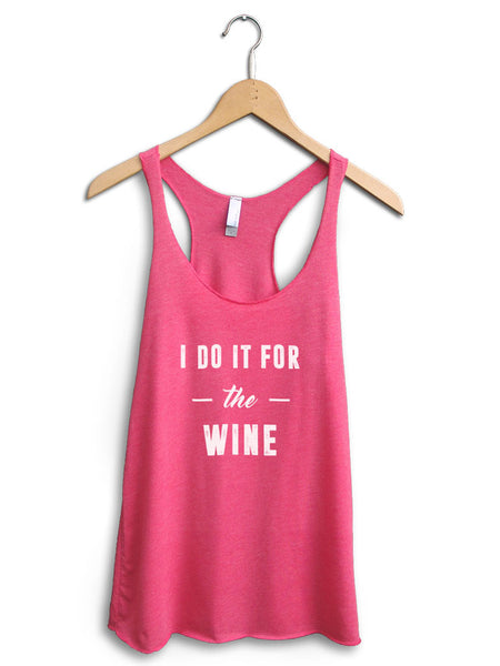 I Do It For The Wine Women's Pink Tank Top