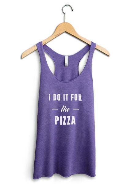 I Do It For The Pizza Women's Purple Tank Top