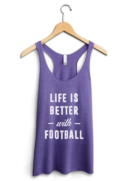 Life Is Better With Football Women's Purple Tank Top