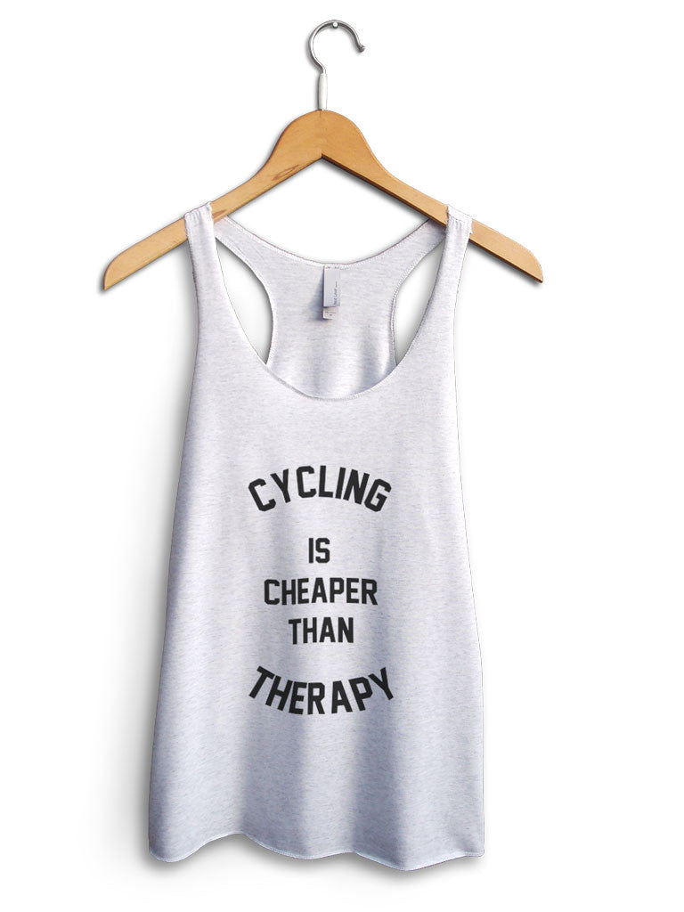 Cycling Is Cheaper Than Therapy Women's White Tank Top