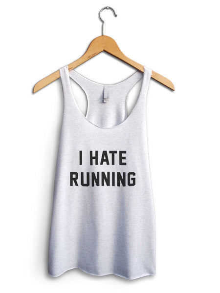 I Hate Running Women's White Tank Top