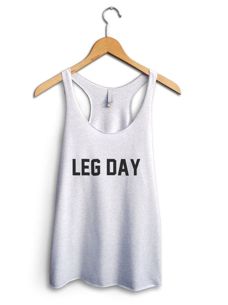 Leg Day Women's White Tank Top