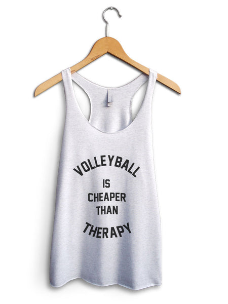 Volleyball Is Cheaper Than Therapy Women's White Tank Top