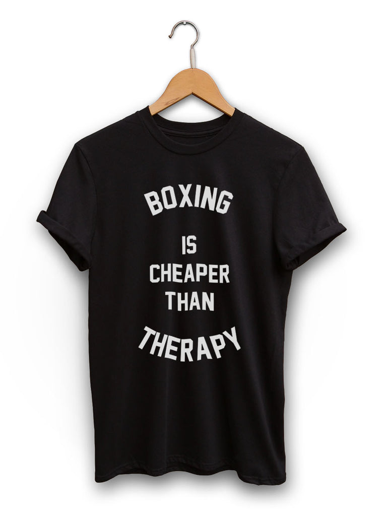 Boxing Is Cheaper Than Therapy Unisex Black Shirt