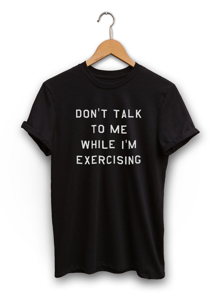 Dont Talk To Me Unisex Black Shirt