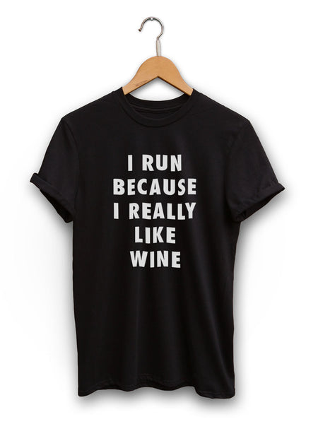 I Run Because Wine Unisex Black Shirt