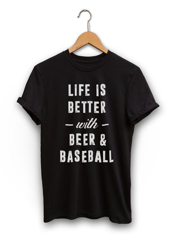 Life Is Better With Beer And Baseball Unisex Black Shirt