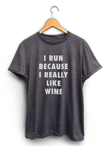 I Run Because Wine Unisex Dark Heather Gray Shirt