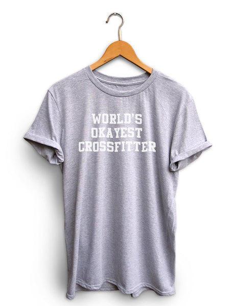 Worlds Okayest Crossfitter Unisex Light Heather Gray Shirt