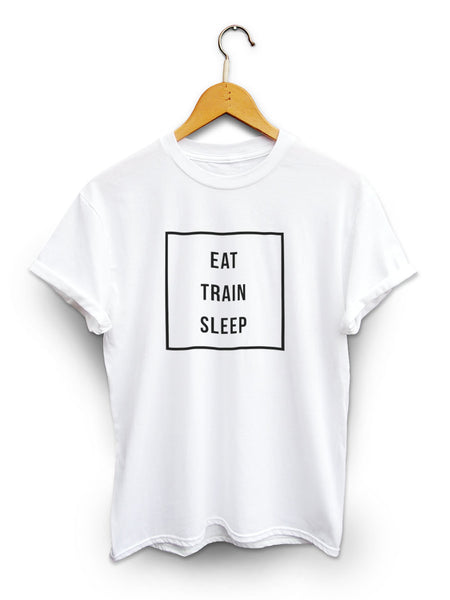 Eat Train Sleep Unisex White Shirt