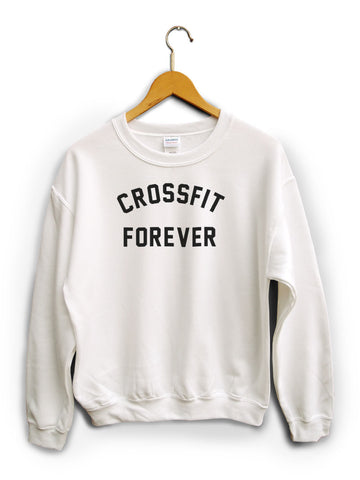 Crossfit Forever White Unisex Sweater