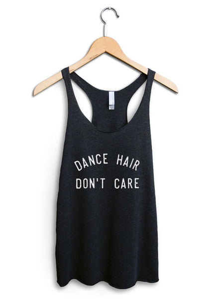 Dance Hair Dont Care Women's Black Tank Top