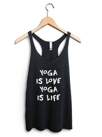 Yoga Is Love Yoga Is Life Women's Black Tank Top