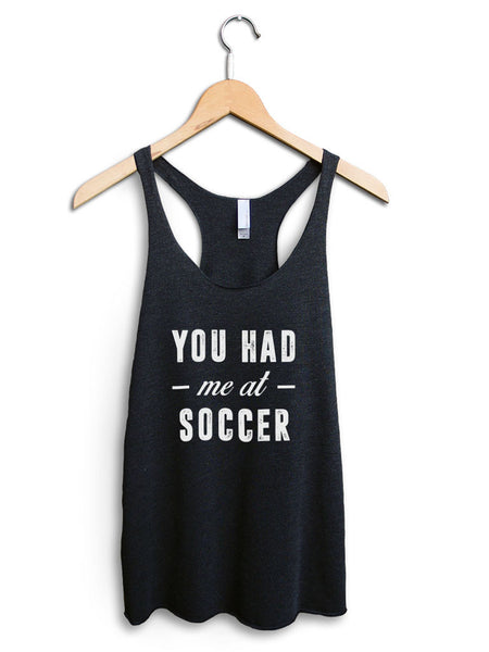You Had Me At Soccer Women's Black Tank Top