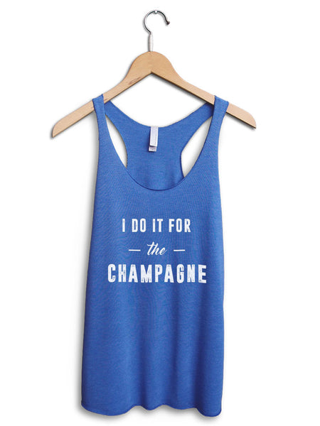 I Do It For The Champagne Women's Blue Tank Top