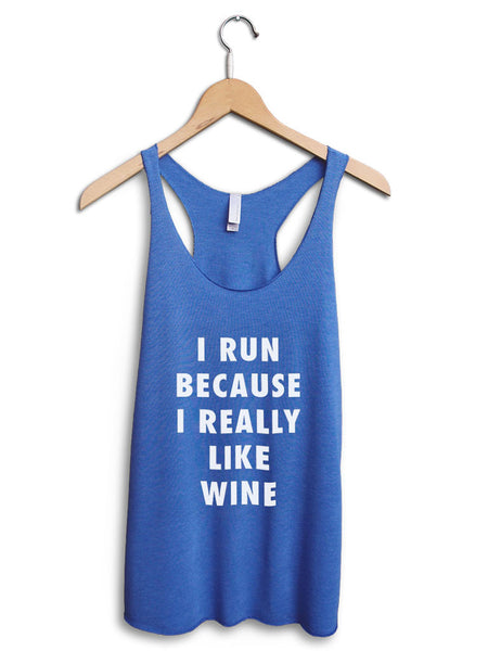 I Run Because Wine Women's Blue Tank Top