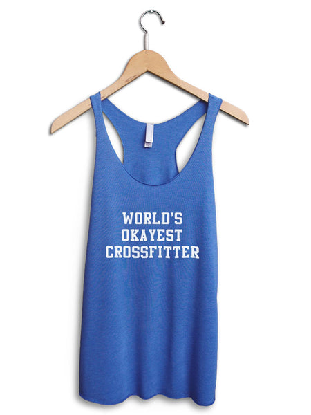 Worlds Okayest Crossfitter Women's Blue Tank Top