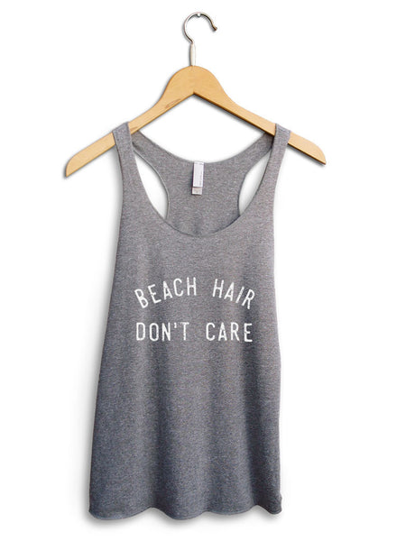 Beach Hair Dont Care Women's Gray Tank Top