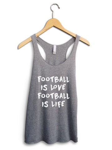 Football Is Love Football Is Life Women's Gray Tank Top