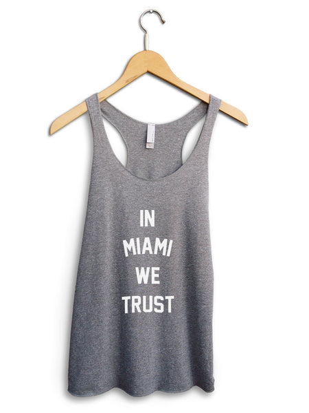 In Miami We Trust Women's Gray Tank Top