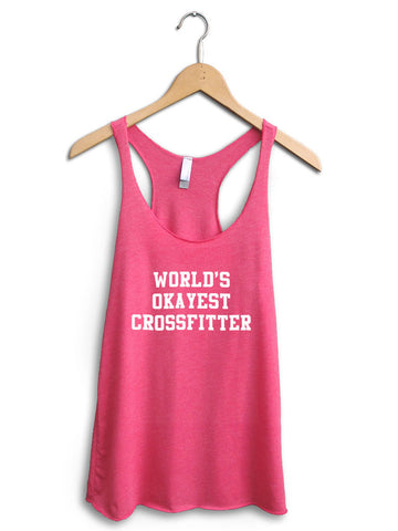 Worlds Okayest Crossfitter Women's Pink Tank Top