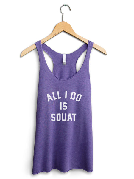 All I Do Is Squat Women's Purple Tank Top