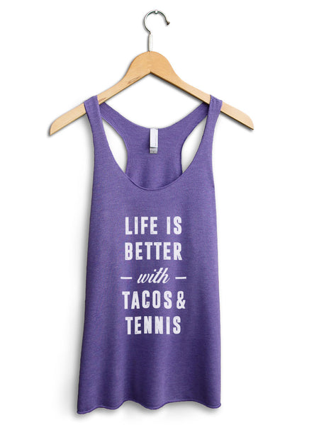 Life Is Better With Tacos And Tennis Women's Purple Tank Top