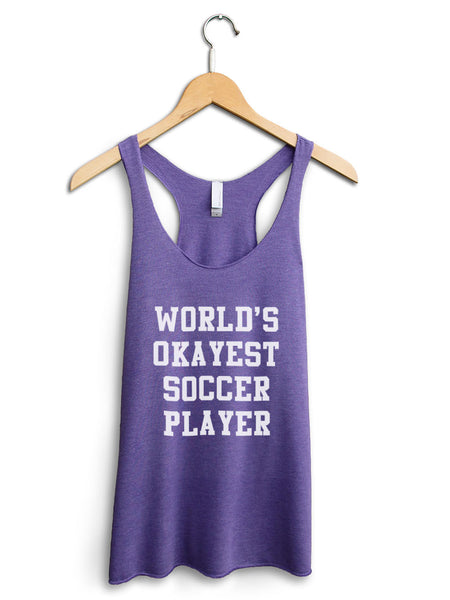 Worlds Okayest Soccer Player Women's Purple Tank Top