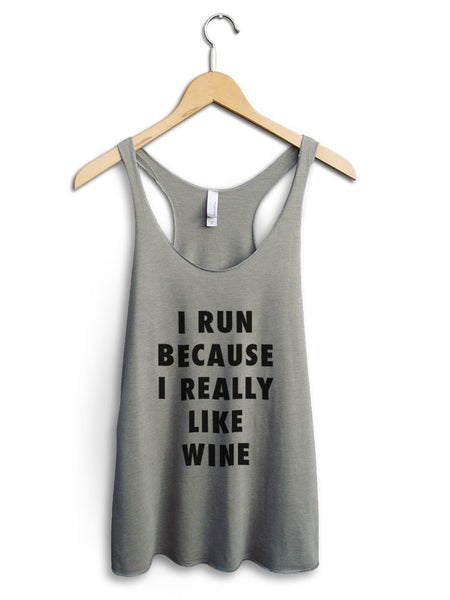 I Run Because Wine Women's Venetian Gray Tank Top