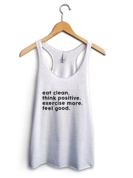 Eat Clean Think Positive Women's White Tank Top