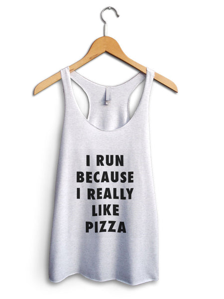 I Run Because Pizza Women's White Tank Top